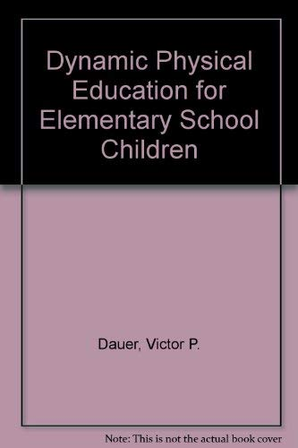 9780023277900: Dynamic Physical Education for Elementary School Children