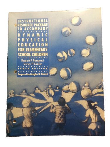 9780023278228: Instructional Resource Package to Accompany Dynamic Physical Education for Elementary School Children