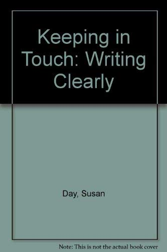9780023279102: Keeping in Touch: Writing Clearly