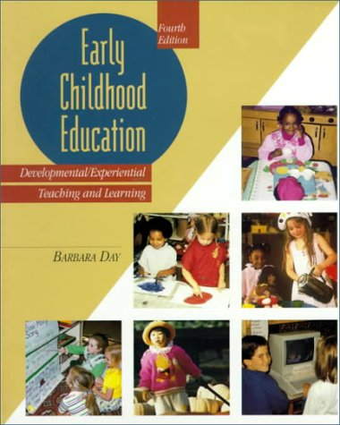 9780023279232: Early Childhood Education: Developmental Experiential Learning (4th Edition)