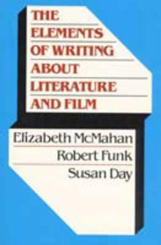 9780023279546: The Elements of Writing About Literature and Film