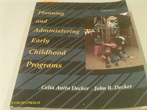 9780023279652: Planning and Administering Early Childhood Programs