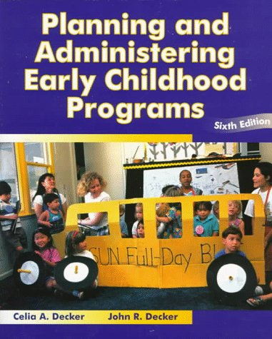 9780023279911: Planning and Administering Early Childhood Programs