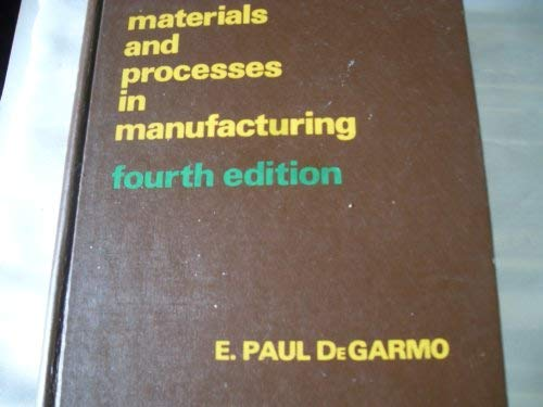 9780023282607: Materials and processes in manufacturing