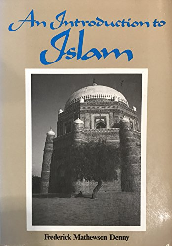 9780023285202: An Introduction to Islam