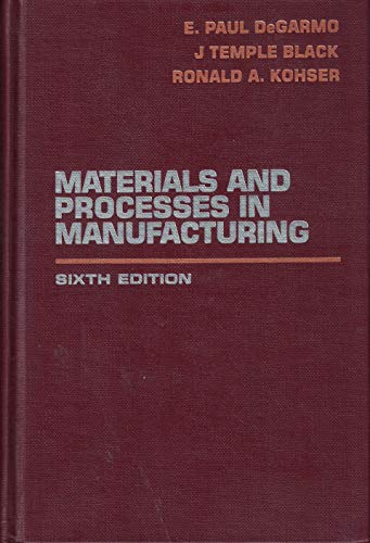 9780023286209: Materials and Processes in Manufacturing