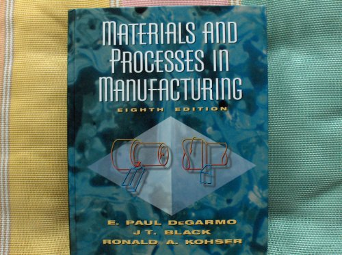9780023286216: Materials and Processes in Manufacturing