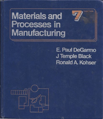 9780023286315: Materials and Processes in Manufacturing