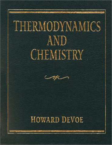 9780023287411: Thermodynamics and Chemistry