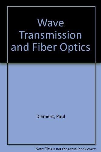 9780023287619: Wave Transmission and Fiber Optics