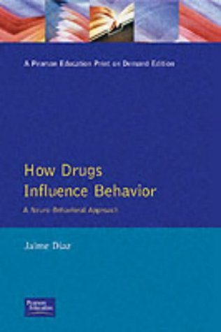 9780023287640: How Drugs Influence Behavior: A Neurobehavioral Approach