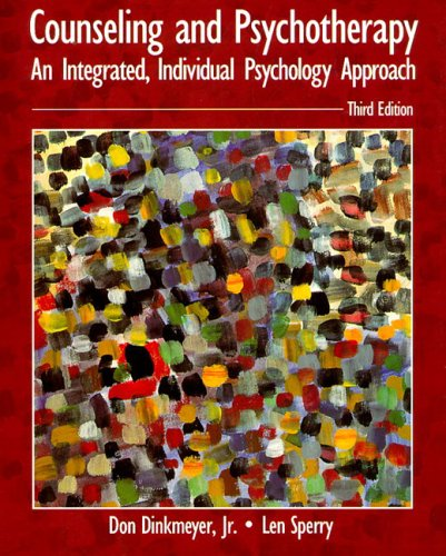 9780023296710: Counseling and Psychotherapy: An Intergrated, Individual Psychology Approach
