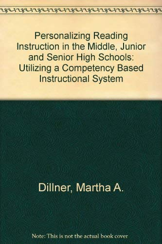 9780023297809: Personalizing Reading Instruction in Middle, Junior, and Senior High Schools: Utilizing a Competency-Based Instructional System.