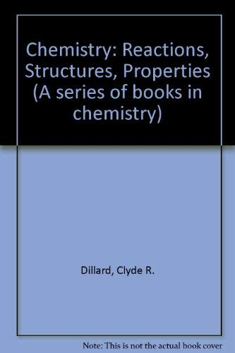 Chemistry: Reactions, Structures, Properties (9780023298103) by C R & Goldberg, D E Dillard