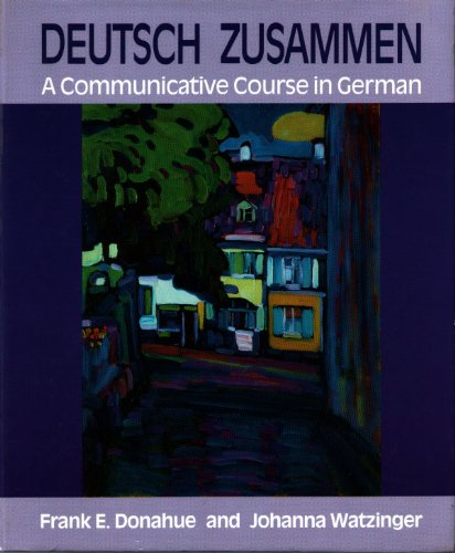 9780023298912: Deutsch Zusammen: A Communicative Course in German