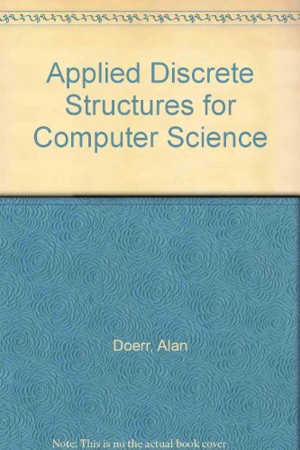 9780023299346: Applied Discrete Structures for Computer Science