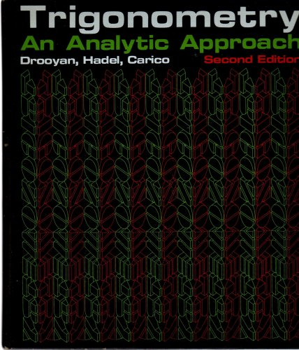 9780023301100: Trigonometry: An Analytic Approach