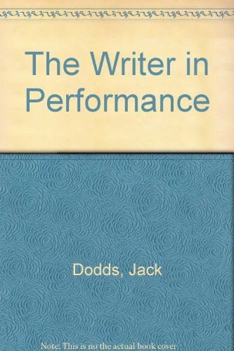 9780023303807: The Writer in Performance