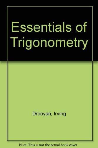 9780023305757: Essentials of Trigonometry