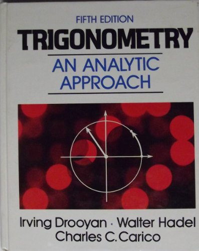 9780023306501: Trigonometry: An analytic approach