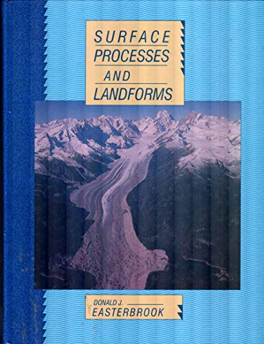 9780023312502: Surface Processes and Landforms