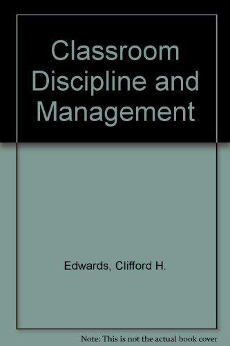 9780023316302: Classroom Discipline and Management
