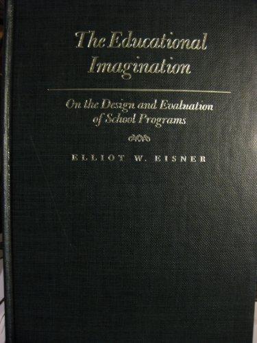 9780023321306: The Educational Imagination