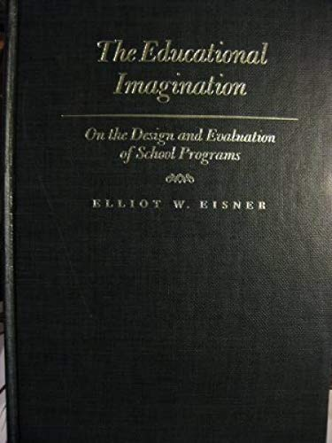 9780023321306: The Educational Imagination