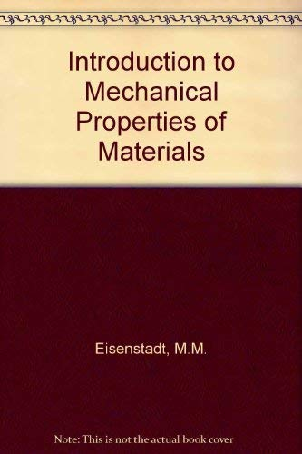 9780023321405: Introduction to Mechanical Properties of Materials