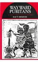 Wayward Puritans: Kai T. Erikson