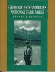 9780023327537: Geology and America's National Park Areas