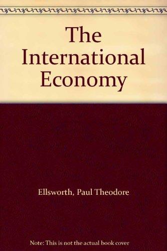 9780023327704: The International Economy