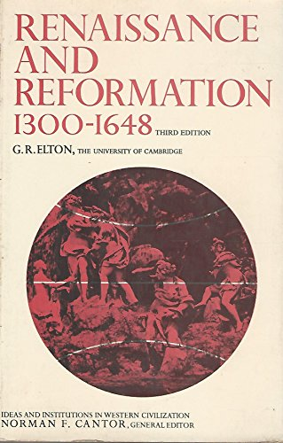 9780023328404: Renaissance and Reformation: 1300-1648 (Ideas & institutions in western civilization)