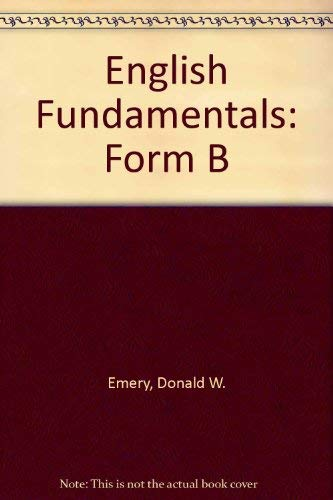 9780023329449: English Fundamentals: Form B