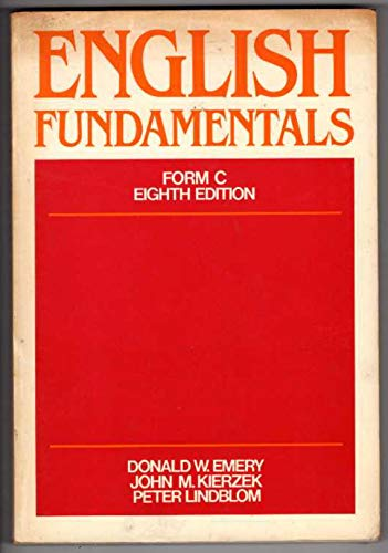 English Fundamentals : Form C: John M. Kierzek;