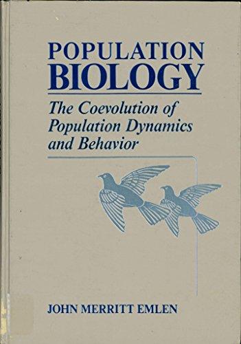 9780023336607: Population Biology: The Coevolution of Population Dynamics and Behavior