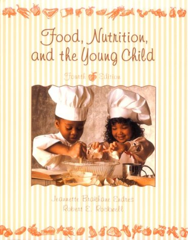 9780023337215: Food, Nutrition, and the Young Child