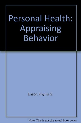 9780023338007: Personal Health: Appraising Behavior