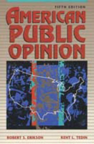 9780023340420: American Public Opinion: Its Origins, Contents, and Impact