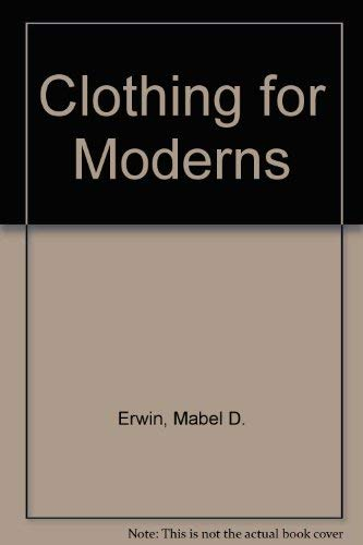 9780023342004: Clothing for Moderns