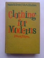 Clothing for Moderns 9780023342202 A total approach to the techniques of clothing design and construction, with insight into other related fields of economics and basic at