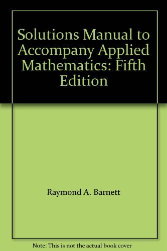 9780023343711: Solutions Manual to Accompany Applied Mathematics: Fifth Edition