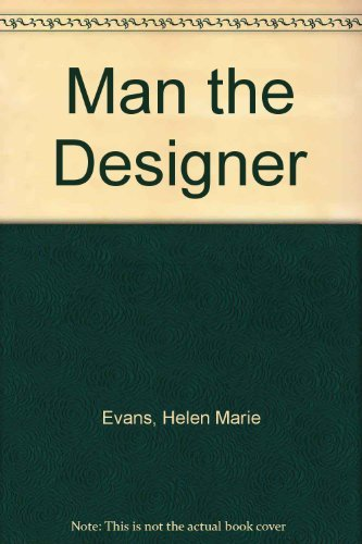 9780023344800: Man the Designer