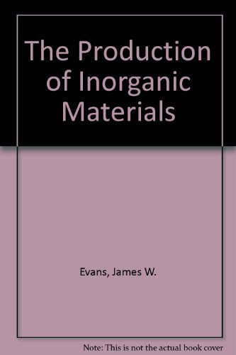 9780023347450: The Production of Inorganic Materials