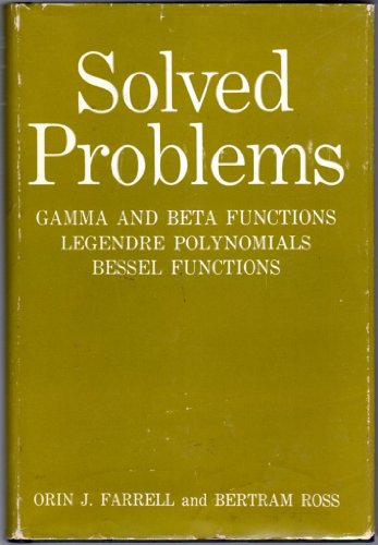 9780023363504: Solved Problems: Gamma and Beta Functions, Legendre Polynomials, Bessel Functions