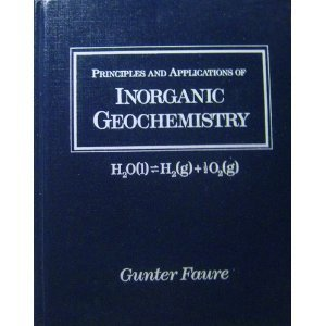 9780023364419: Principles and Applications of Inorganic Geochemistry: A Comprehensive Textbook for Geology Students