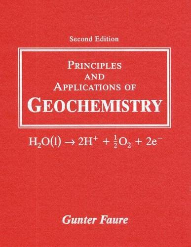 9780023364501: Principles and Applications of Geochemistry: A Comprehensive Textbook for Geology Students