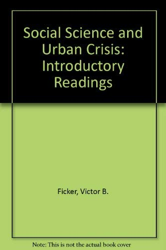 9780023371707: Social Science and Urban Crisis: Introductory Readings