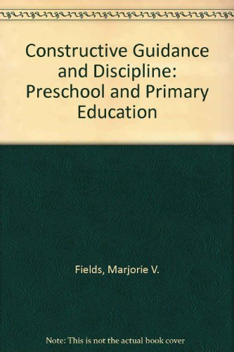9780023372858: Constructive Guidance and Discipline: Preschool and Primary Education