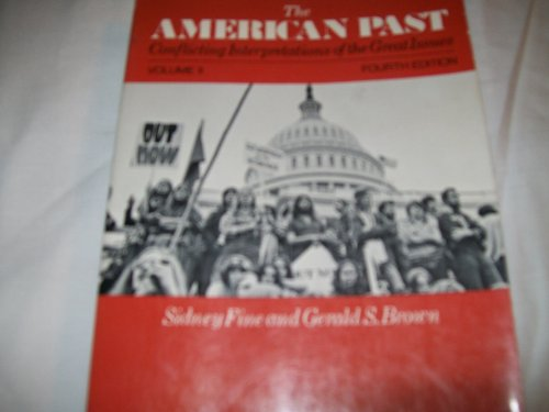 9780023375316: The American past: Conflicting interpretations of the great issues